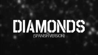 Diamonds - Rihanna  (Spanish Version) - Kevin & Karla
