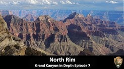 North Rim - Grand Canyon in Depth Episode 7