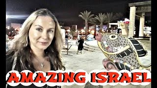 (1353) ПОЕЗДКА В ИЗРАИЛЬ, ВПЕТЧАТЛЕНИЯ ОЛЬГИ ОБ ЭТОЙ УДИВИТЕЛЬНОЙ СТРАНЕ И ЕЕ ЖИТЕЛЯХ
