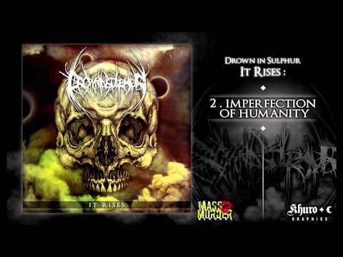 Drown In Sulphur - 2. Imperfection Of Humanity