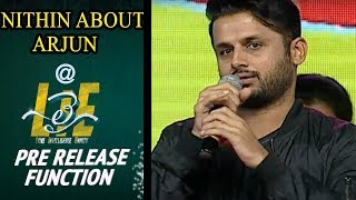 Nithin about Arjun Speech at #LIE Movie Pre Release Event - Arjun, Megha Akash