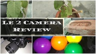 [Hindi – हिन्दी] LeEco Le 2 Camera Review | Sharmaji Technical
