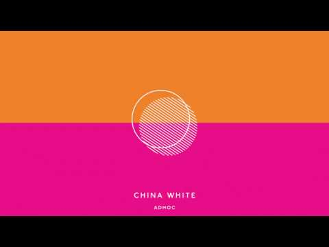 adhoc - china white [audio]