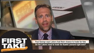 Max: Lakers should learn from Paul George saga and trade for Kawhi Leonard now | First Take | ESPN