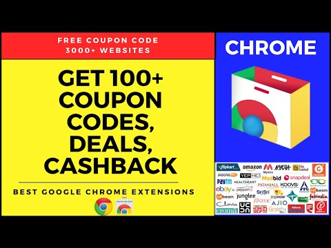 How To Get 100+ Coupon Codes, Cashback, Deals Of Any Online Websites | Best Chrome Extensions.
