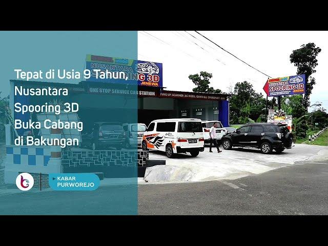 Tepat di Usia 9 Tahun, Nusantara Spooring 3D Buka Cabang di Bakungan