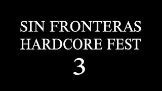 SIN FRONTERAS HARDCORE FEST #3