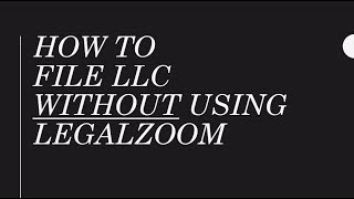 How To Start LLC WITHOUT Using Legalzoom