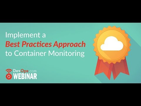 Implement a Best Practices Approach to Container Monitoring