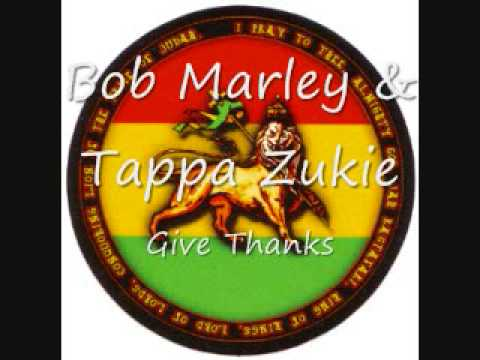Tappa Zukie & Bob Marley - Give Thanks