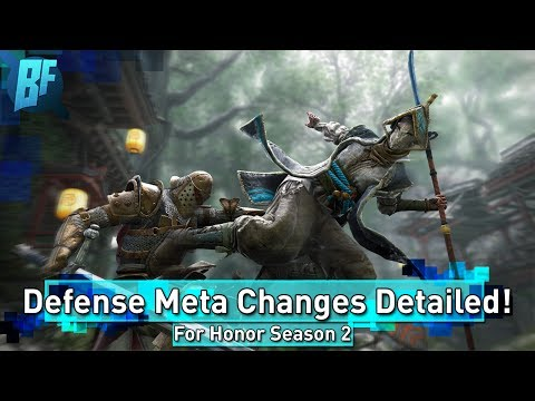 For Honor Season 2: Defense Meta Changes Detailed!