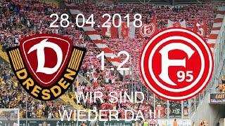Dynamo Dresden - Fortuna Düsseldorf (1:2)|28.04.2018|AUFSTIEG 2018 !!! WIR SIND WIEDER DA !