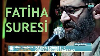 Mehmet Erarabacı - Fatiha Sûresi Tilâveti