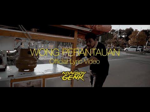NDARBOY GENK - WONG PERANTAUAN (Official Lyric Video)