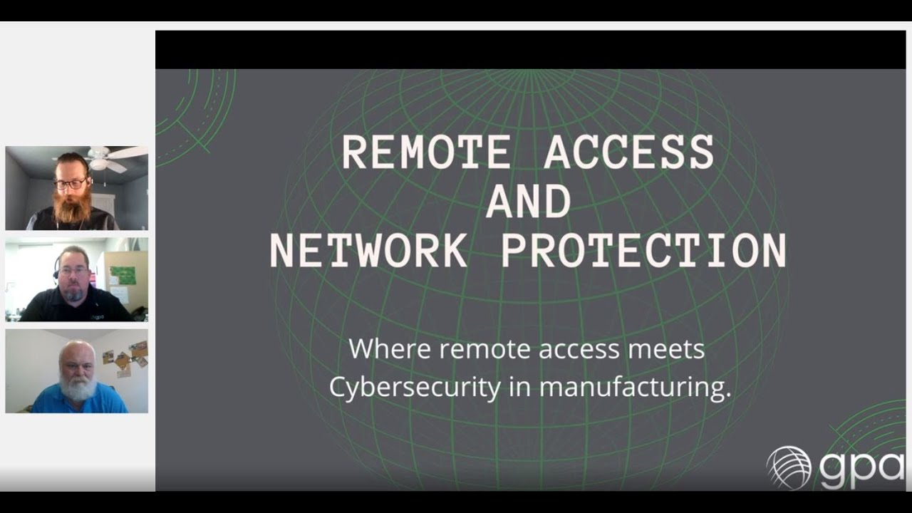 Remote Access and Network Protection: Where remote access meets cybersecurity in manufacturing.