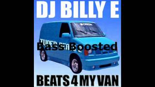 Dj Billy E - Beats For My Van (BASS BOOSTED & Sped Up) HD 1080p