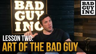 Art of The Bad Guy: Lesson 2