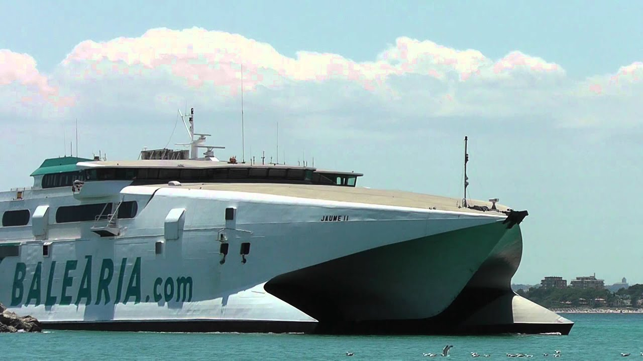 Mallorca Port D Alc 250 Dia Fast Ferry Jaume Ii Youtube