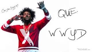 Que. - WWYD ( Prod By: Sonny Digital)
