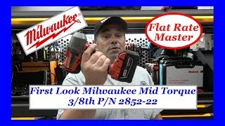 First Look Milwaukee Mid Torque 3/8th P/N 2852-22