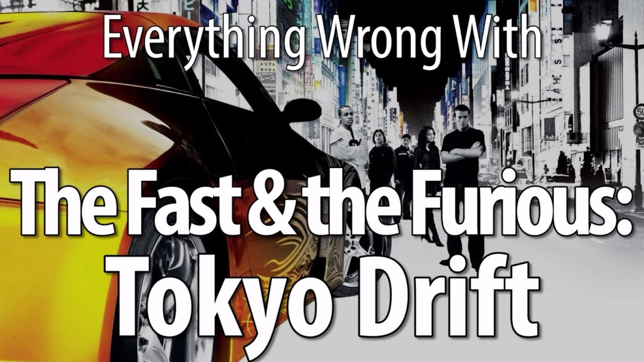 everything-wrong-with-the-fast-the-furious-tokyo-drift