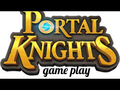 Portal Knights game play |