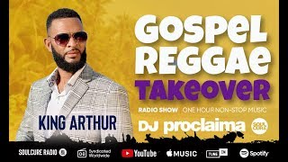 ONE HOUR Gospel Reggae 2019 - DJ Proclaima - Reggae Takeover Radio Show 6th December 2019