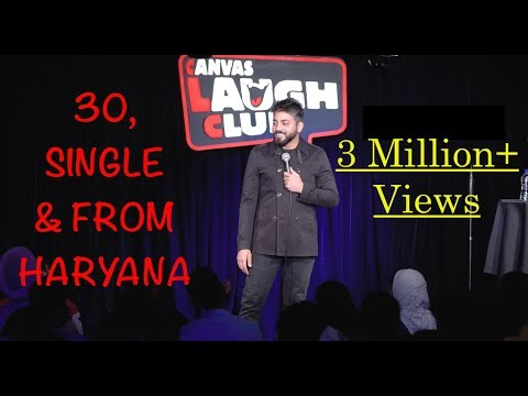(Part 1) 30, Single & From Haryana – Stand Up Comedy by Vijay Yadav