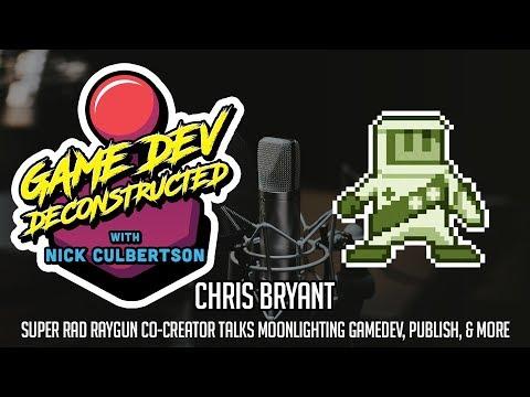 Chris Bryant: Co-Creator of Super Rad Raygun Talks Moonlighting Gamedev, Publishing, & The Indie...