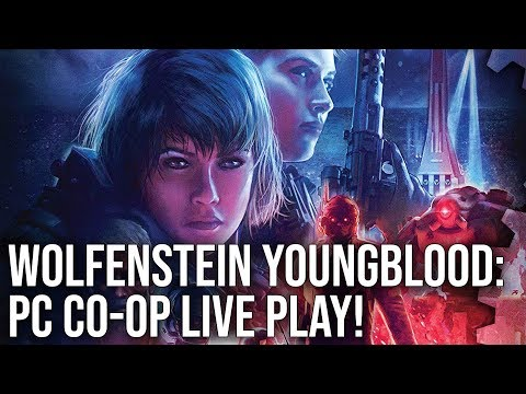 Wolfenstein Youngblood PC - Digital Foundry Live Play!