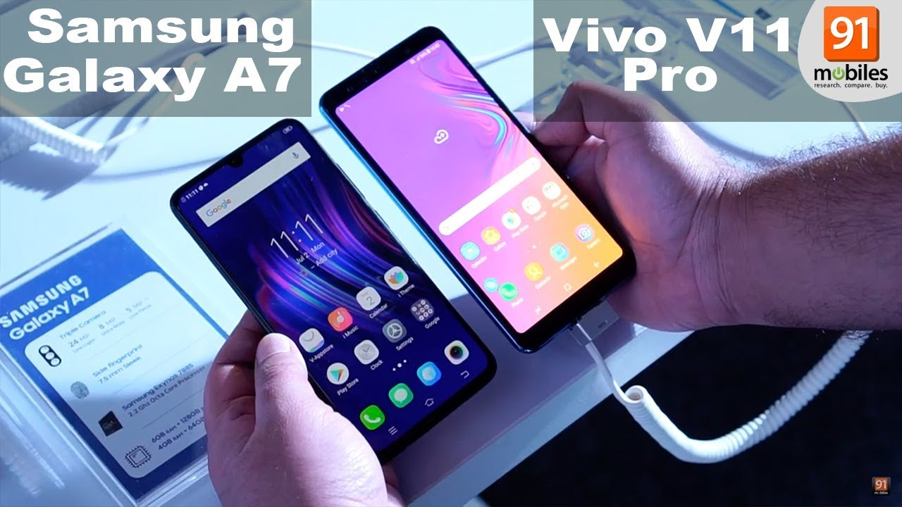 Samsung Galaxy A7 2018 Vs Vivo V11 Pro Comparison Overview Youtube