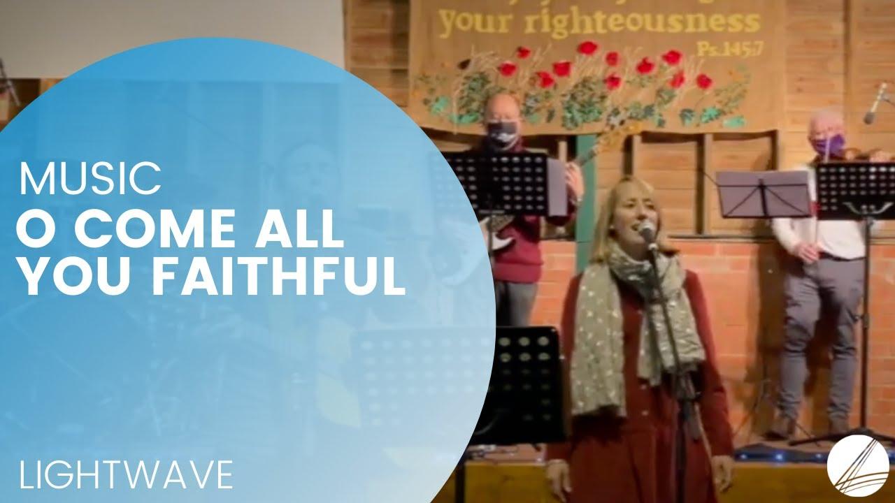 A Lightwave Christmas: O come all you faithful
