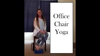 Yoga in the Office (Chair)