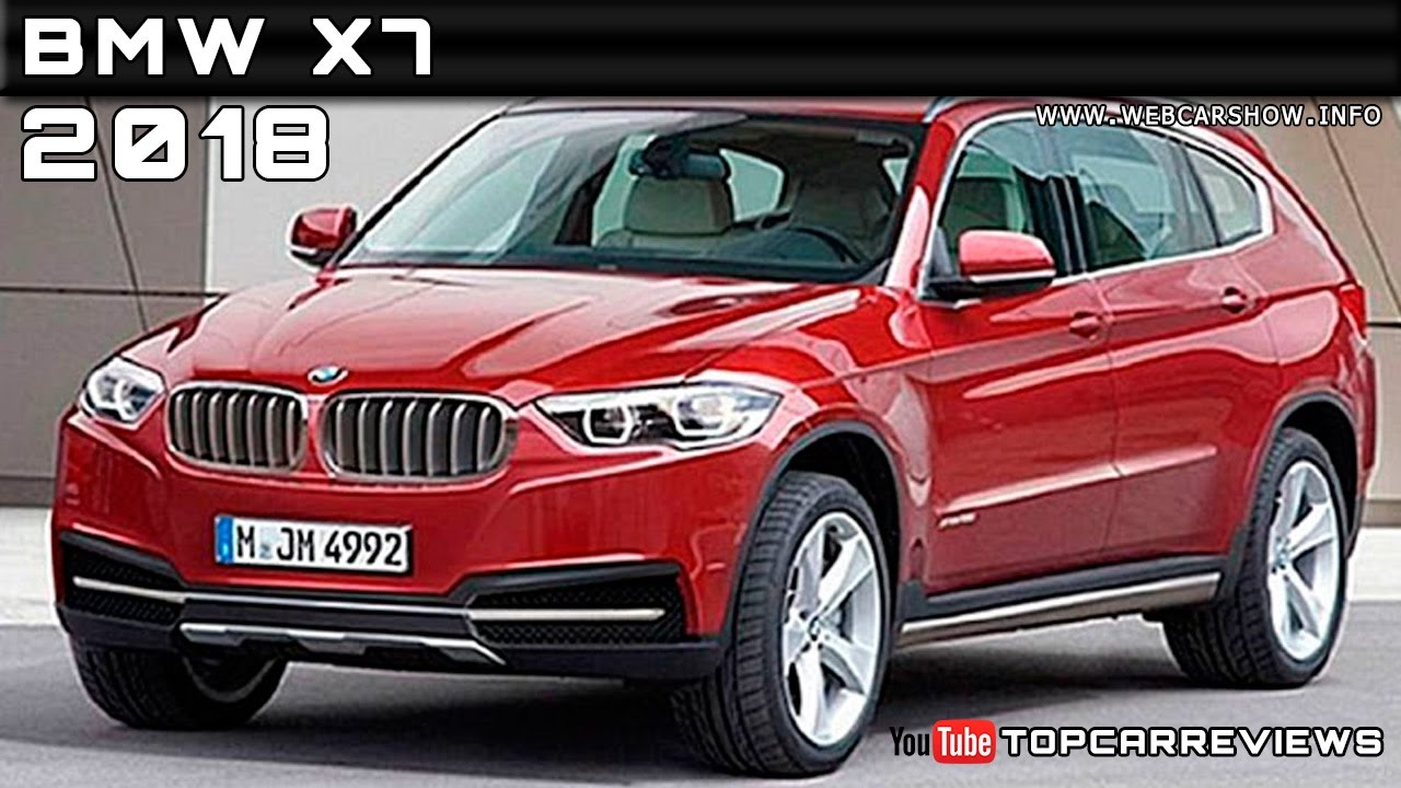 2018 Bmw X7 Review Rendered Price Specs Release Date Youtube