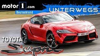 Alles nur BMW, oder was? Toyota GR Supra   UNTERWEGS mit Daniel Hohmeyer