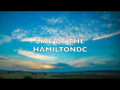 LIVE AT THE HAMILTON DC SEPT 2ND