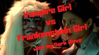Vampire Girl vs Frankenstein Girl with my Dark Wave