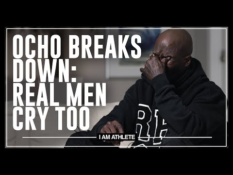 Ocho Breaks Down: Real Men Cry Too | I AM ATHLETE with Brandon Marshall, Chad Johnson & More