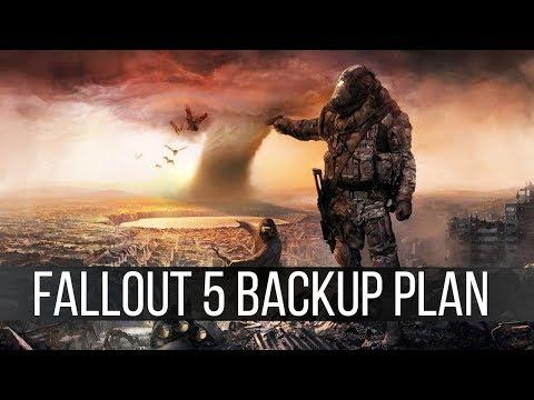 My Fallout 5 Backup Plan
