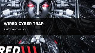 Wired Cyber Trap Sample Pack - Royalty Free Trap Loops, Samples & MIDI Files