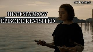 Game of Thrones | High Sparrow | Episode Revisited (Sn5Ep3)