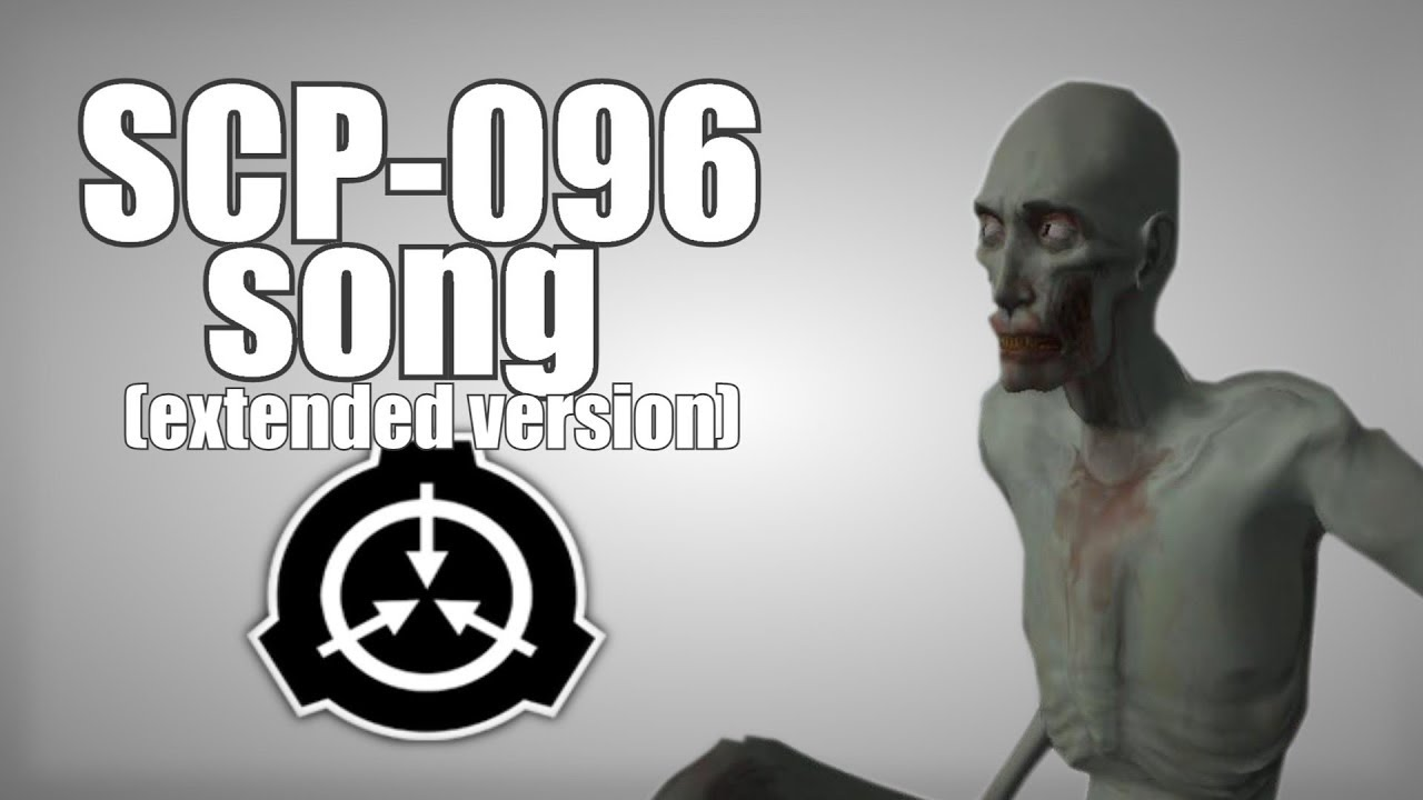 Scp 096 Song Extended Version Youtube