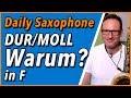 Dur und Moll in F - DailySax 135 Dur Moll F Saxophon lernen - Durtonleiter oder Molltonleiter?