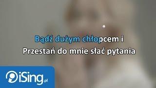 Natalia Nykiel - Bądź Duży (karaoke iSing.pl)