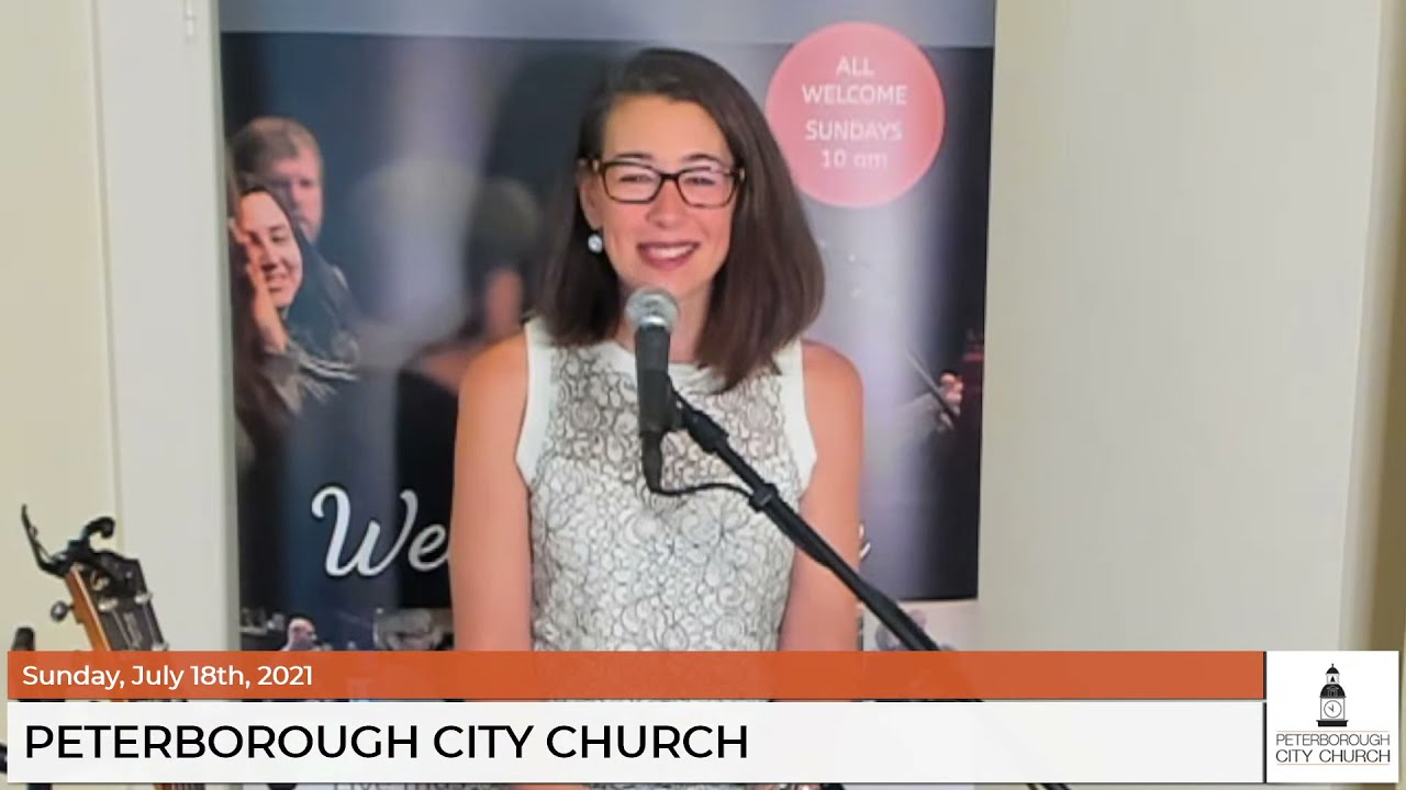 July 18, 2021 - Ptbo City Church