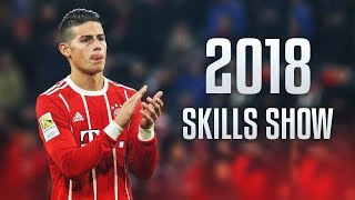 James Rodriguez - Amazing Skills Show 2018 HD