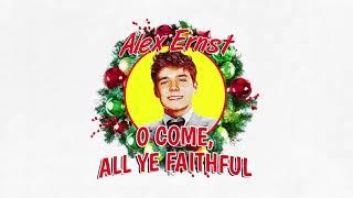 Alex Ernst - O Come, All Ye Faithful
