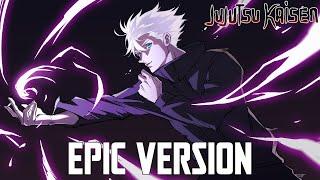 Jujutsu Kaisen: Gojo Satoru Hollow Purple Theme | EPIC VERSION (Besto Quality Remix)