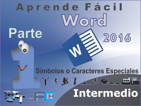Curso Word Intermedio Parte 1: Símbolos o Caracteres Especiales