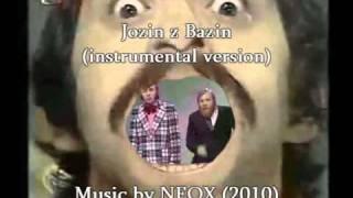 NEOX - Jozin z Bazin (instrumental cover) NOT Karaoke